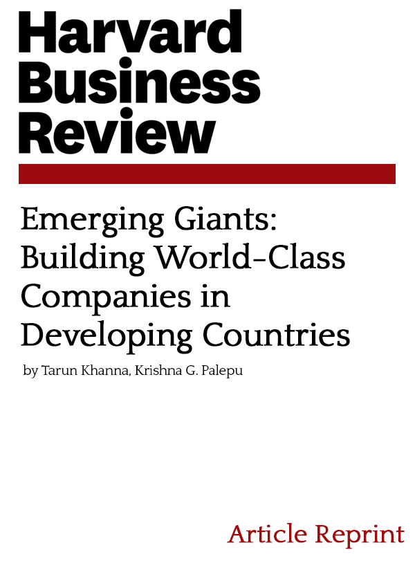 Emerging Giants:  Building World-Class Companies in Developing Countries
