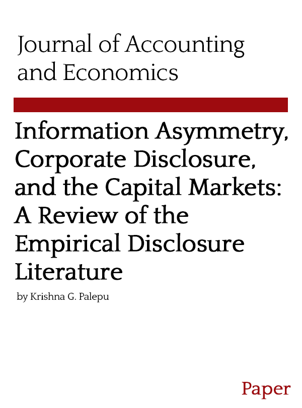 Information Asymmetry, Corporate Disclosure, and the Capital Markets: A Review of the Empirical Disclosure Literature